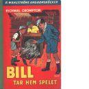 Bill tar hem spelet - Crompton, Richmal