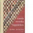Gamla svenska lapptäcken - Wettre, Åsa