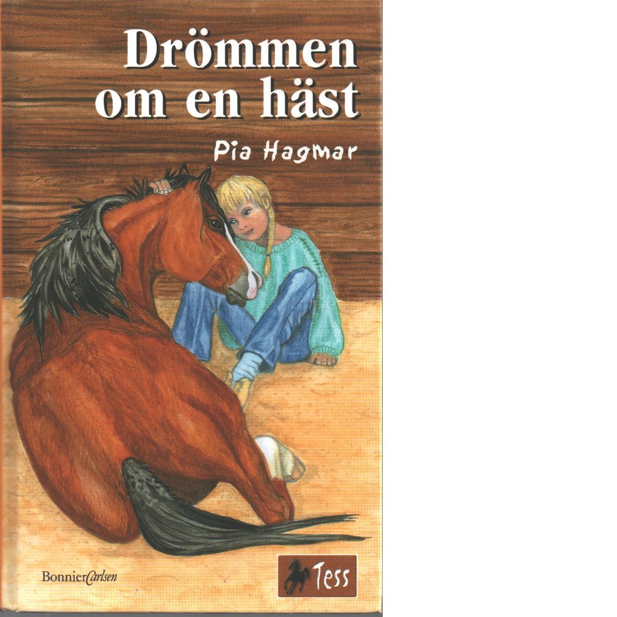 Drömmen om en häst - Hagmar, Pia