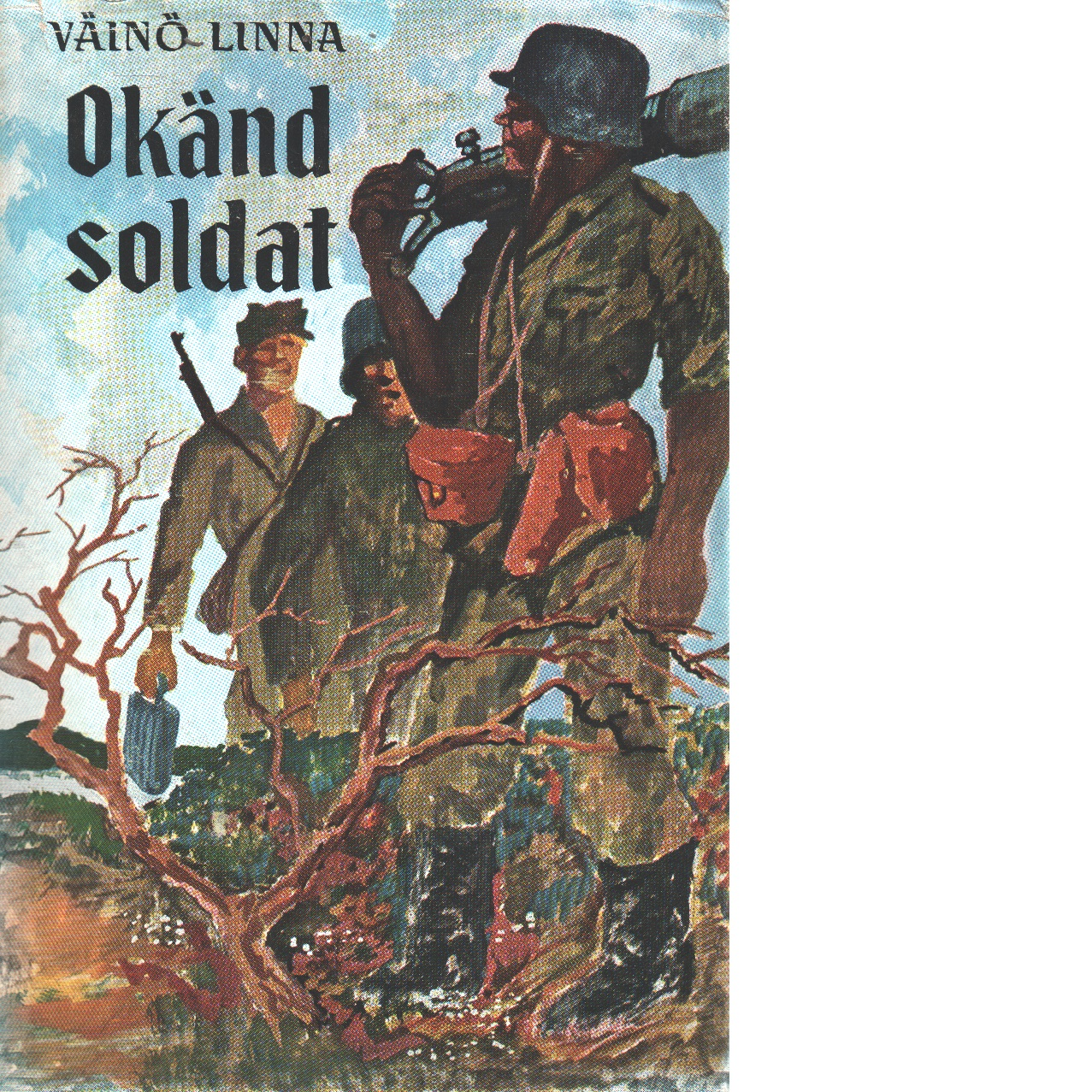 Okänd soldat - Linna, Väinö