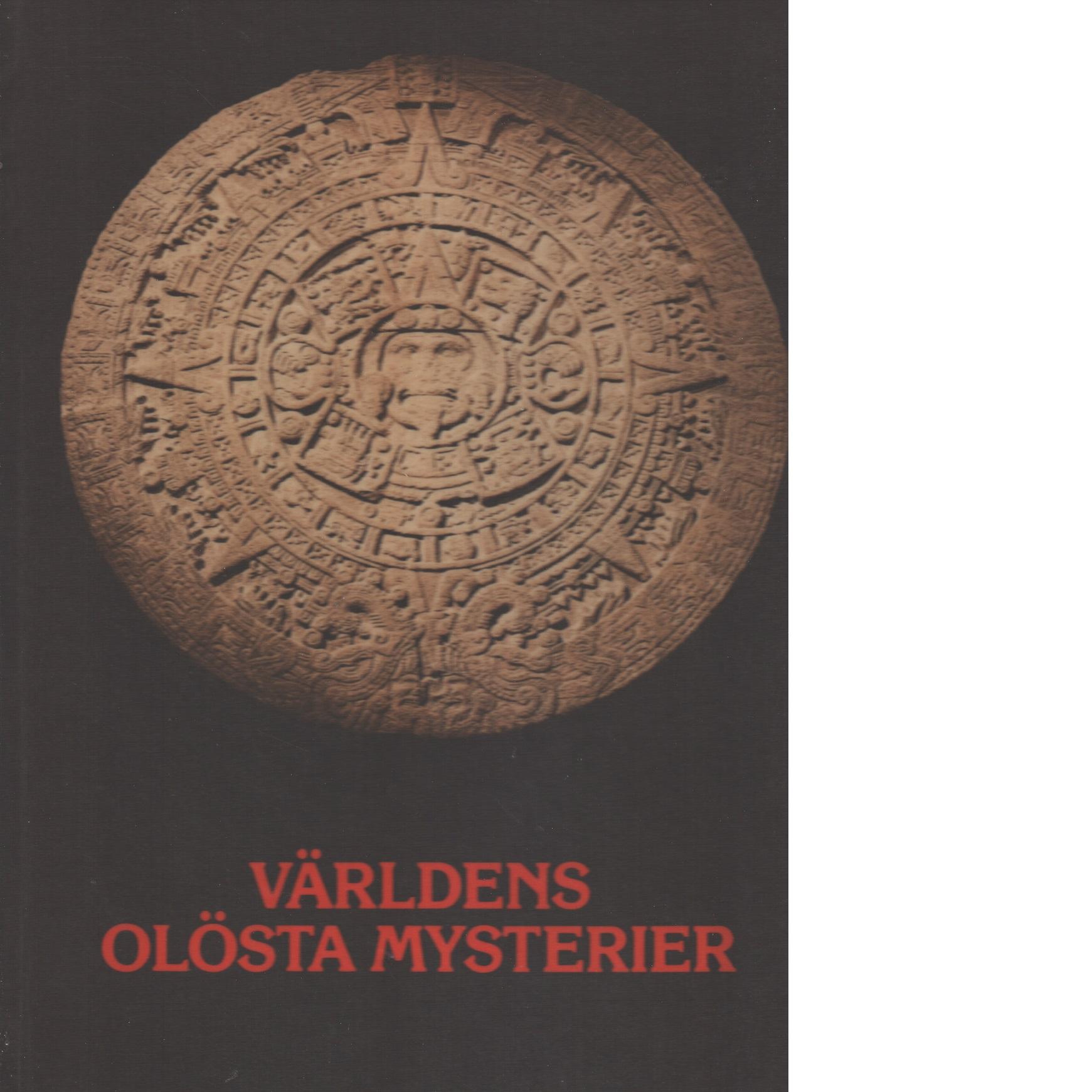 Världens olösta mysterier - Red.