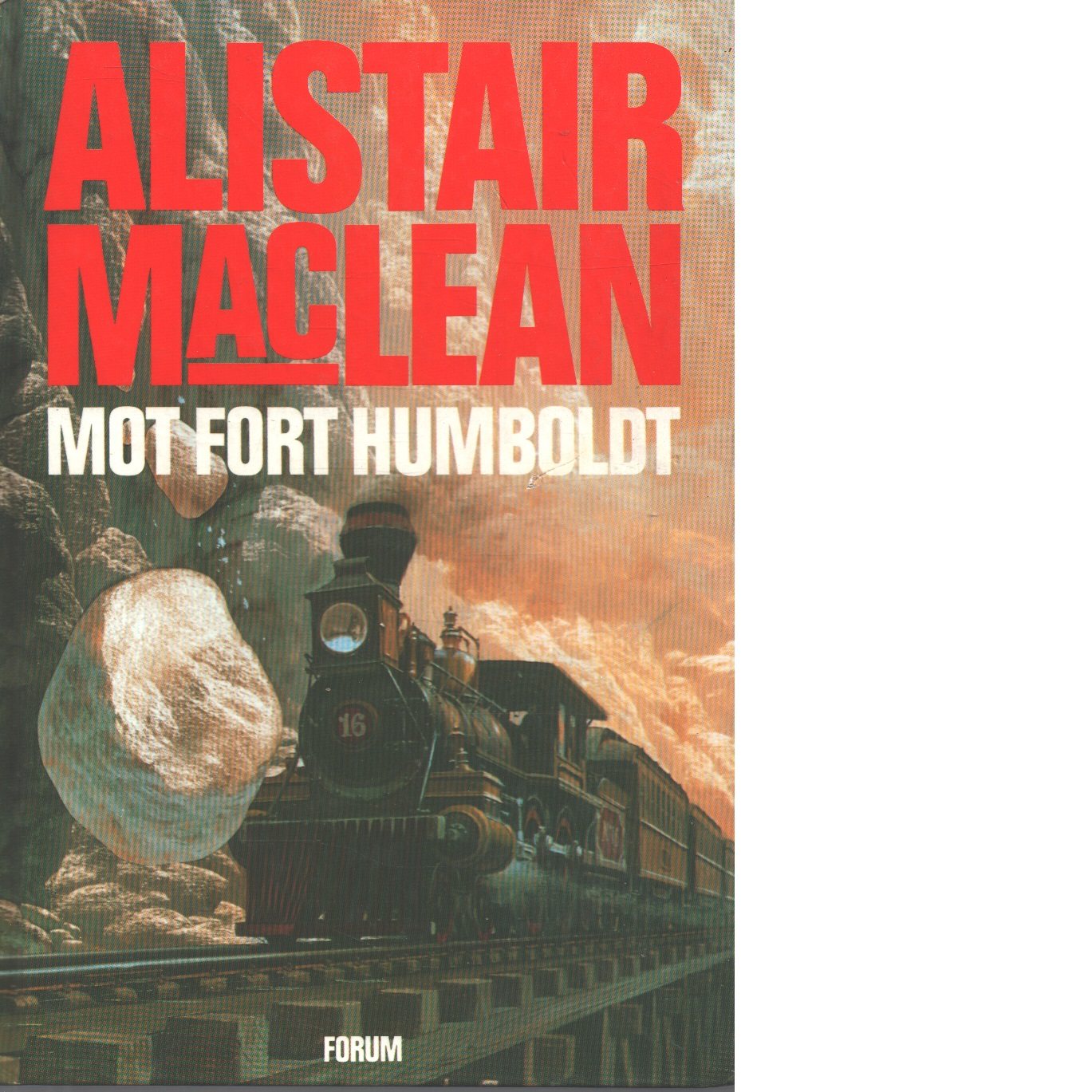 Mot Fort Humboldt - MacLean, Alistair