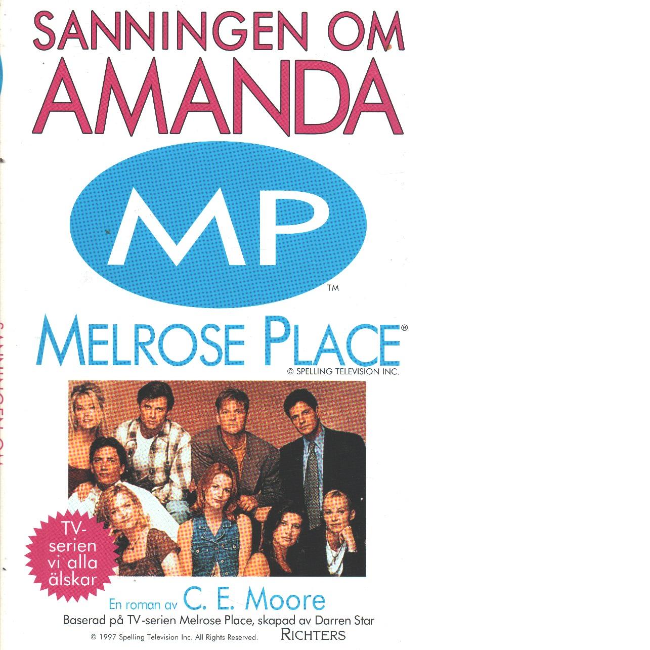 Sanningen om Amanda - Moore, C. E.