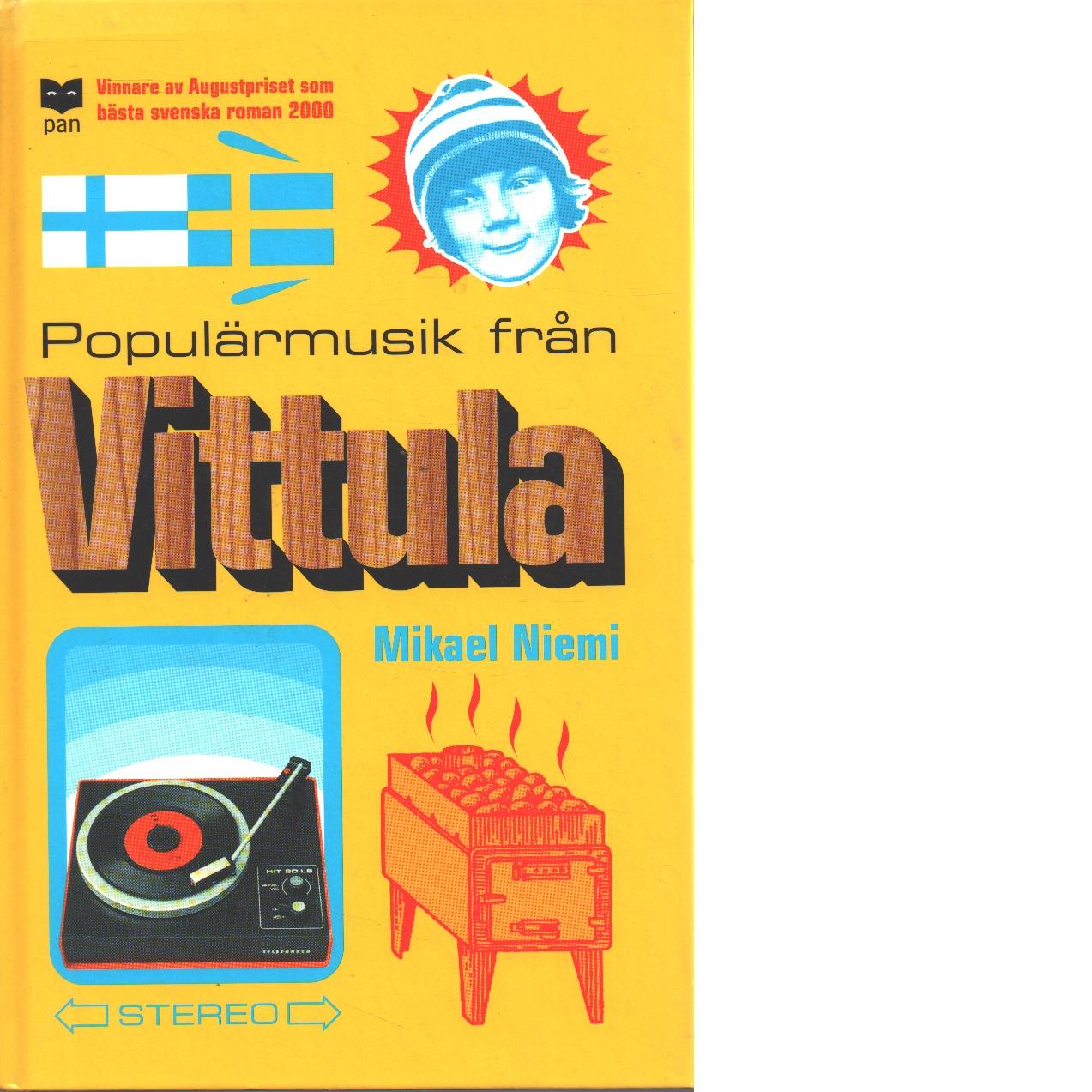 Populärmusik från Vittula - Niemi, Mikael