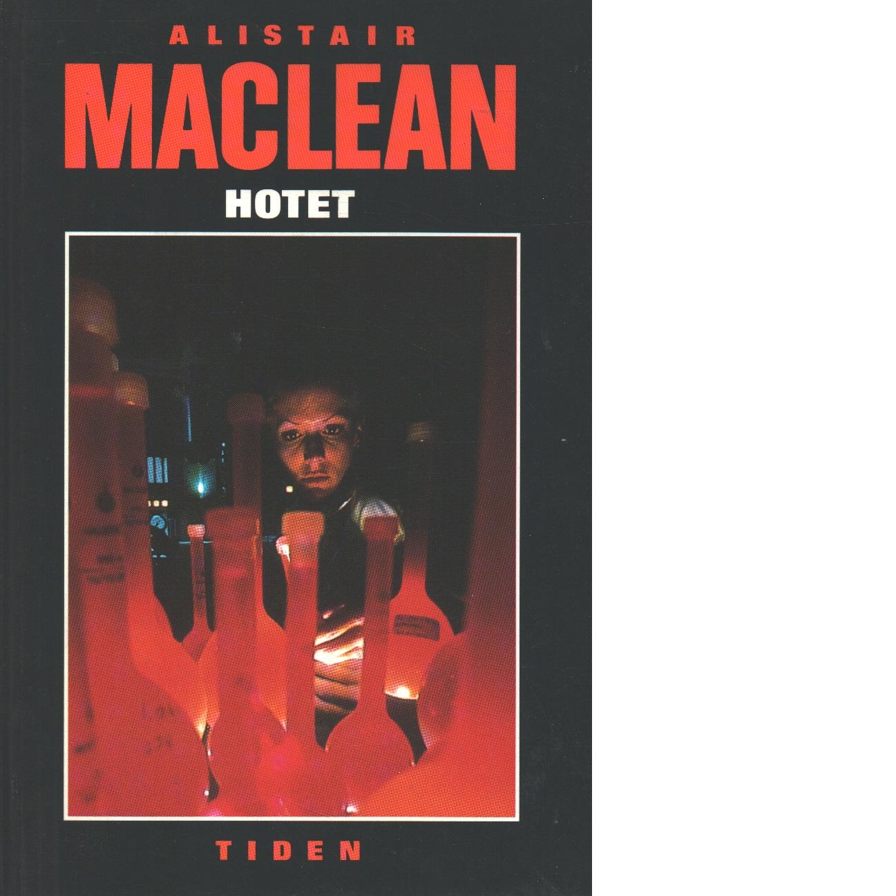 Hotet - MacLean, Alistair