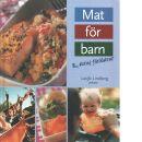 Mat för barn & deras föräldrar - Lindberg, Latifa