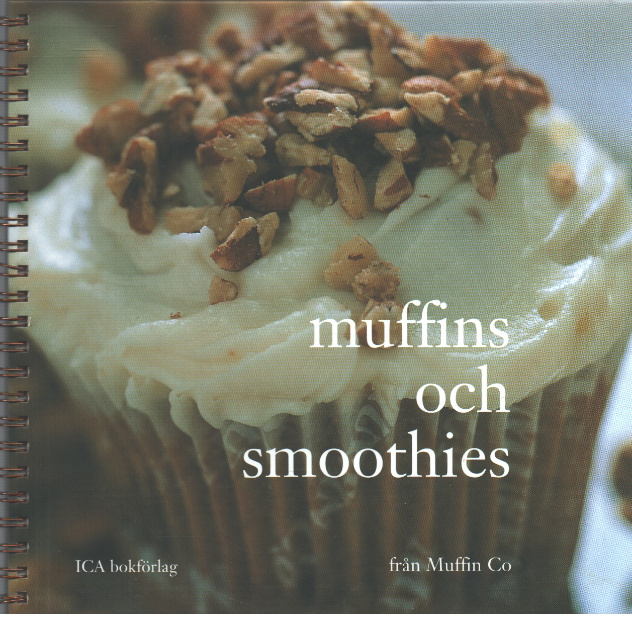 Muffins och smoothies - Lindblad, Cheryl