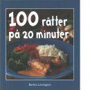 100 rätter på 20 minuter - Lönnegren, Barbro