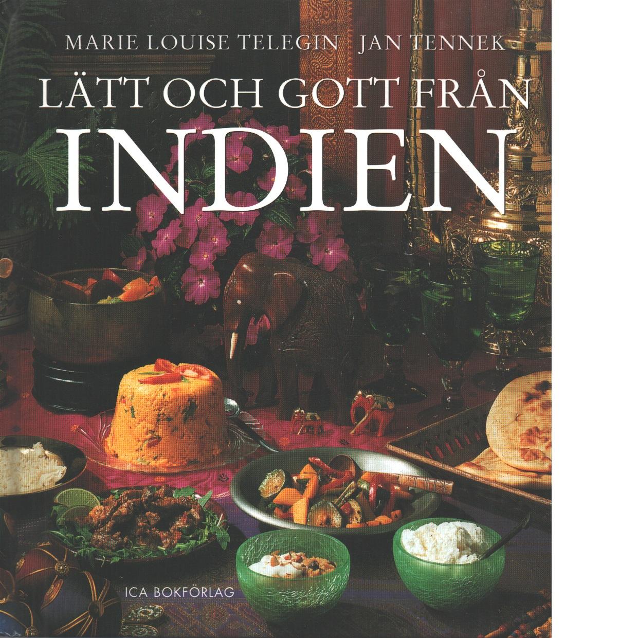 Lätt och gott från Indien - Telegin, Marie Louise och Tennek, Jan