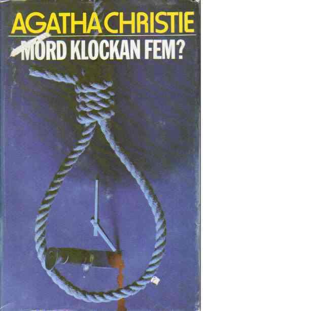 Mord klockan fem? : (hickory dickory dock) - Christie, Agatha