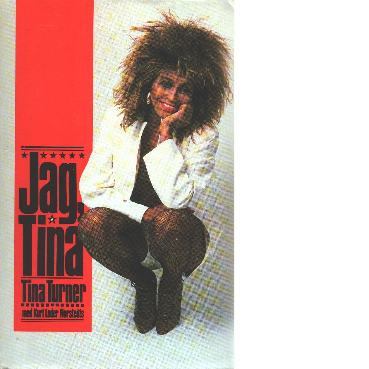 Jag, Tina / Tina Turner - Turner, Tina