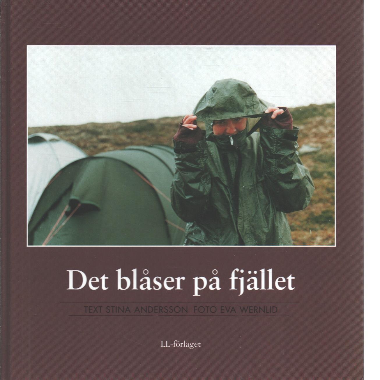 Det blåser på fjället - Andersson, Stina och Wernlid, Eva