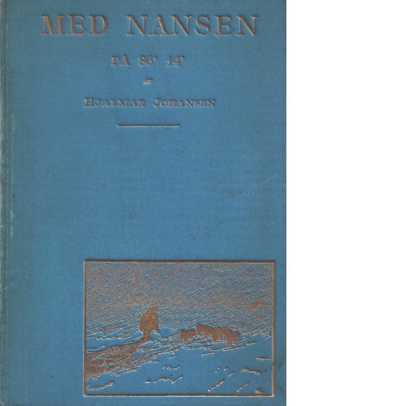 Med Nansen på 86° 14 - Johansen, Hjalma