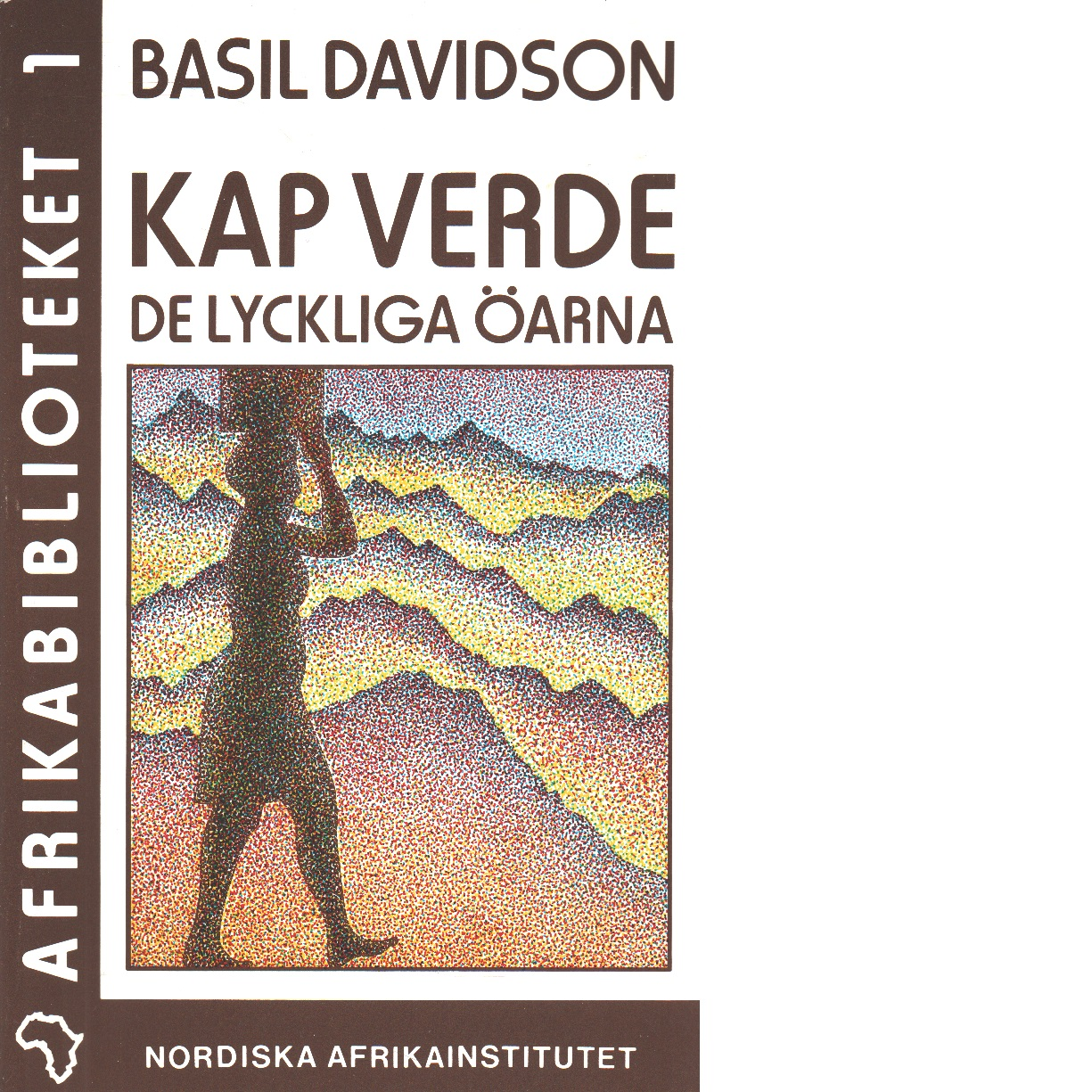 Kap Verde : de lyckliga öarna - Davidson, Basil