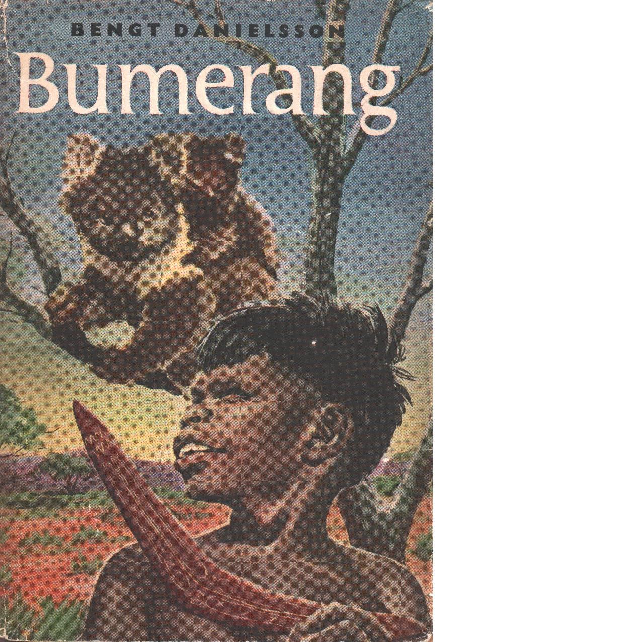 Bumerang. - Danielsson, Bengt