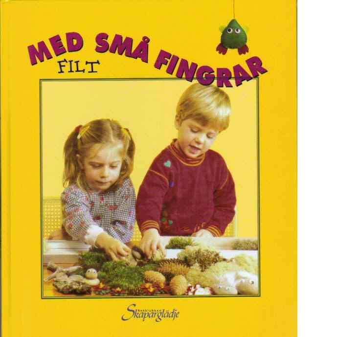 Med små fingrar - filt - Joner, Tone Bergli