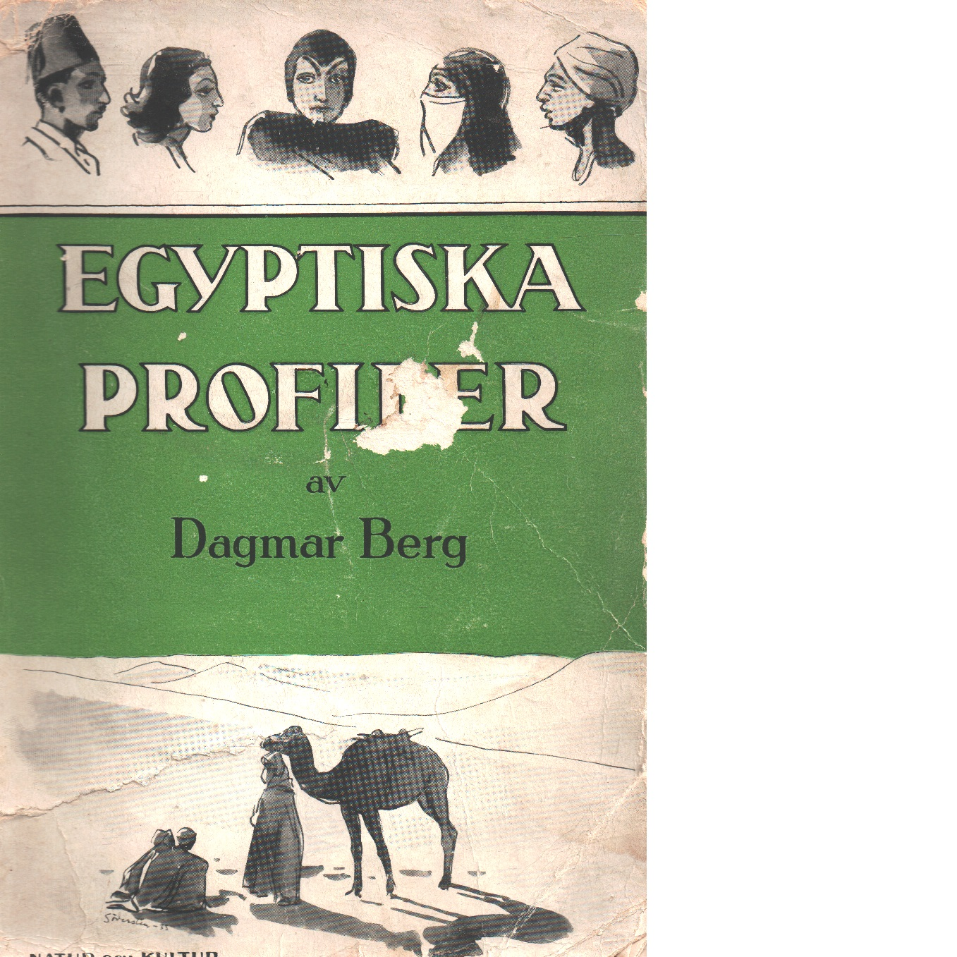Egyptiska profiler. - Berg, Dagmar