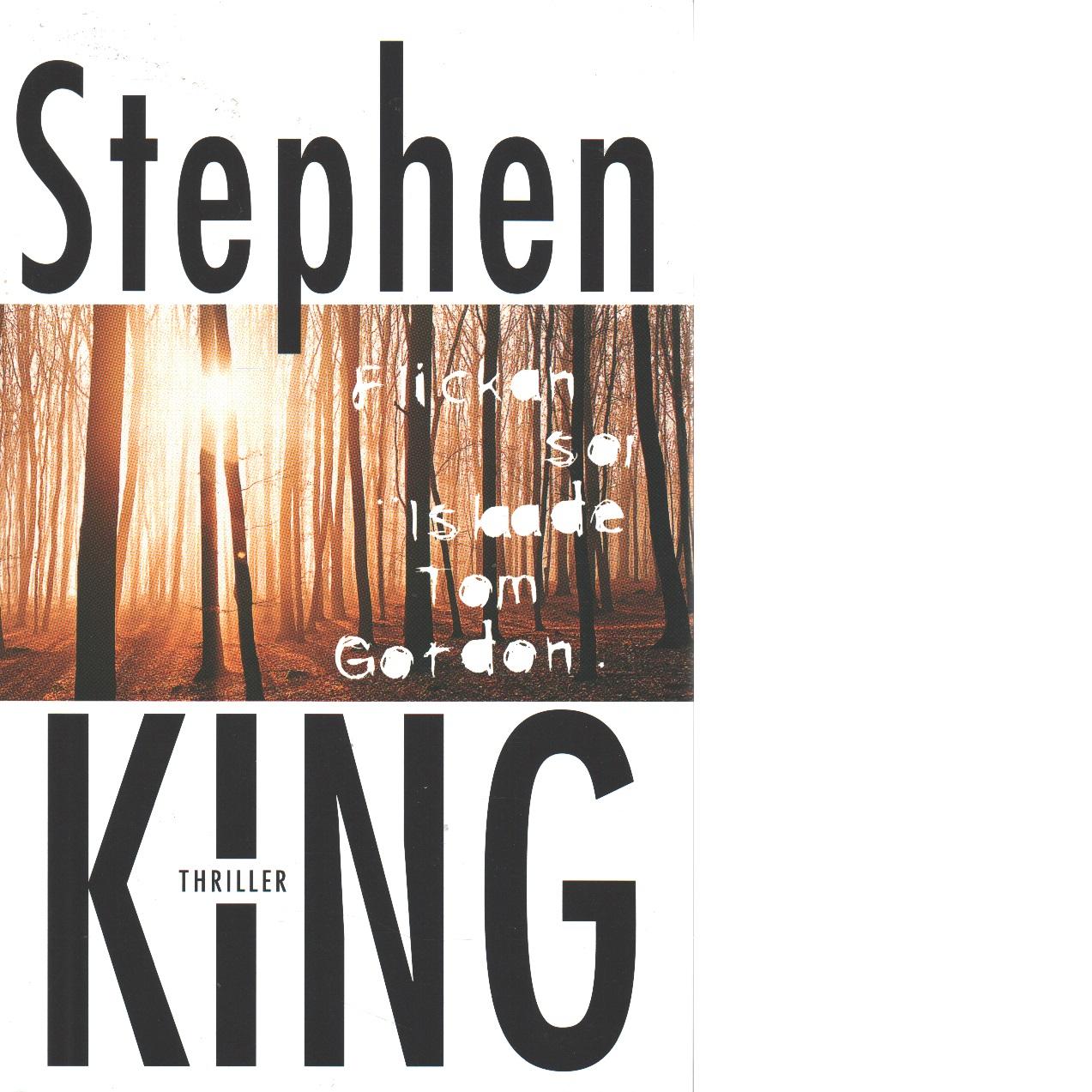 Flickan som älskade Tom Gordon - King, Stephen