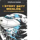 Liftarens guide-trilogin: I stort sett menlös : del 5 - Adams, Douglas