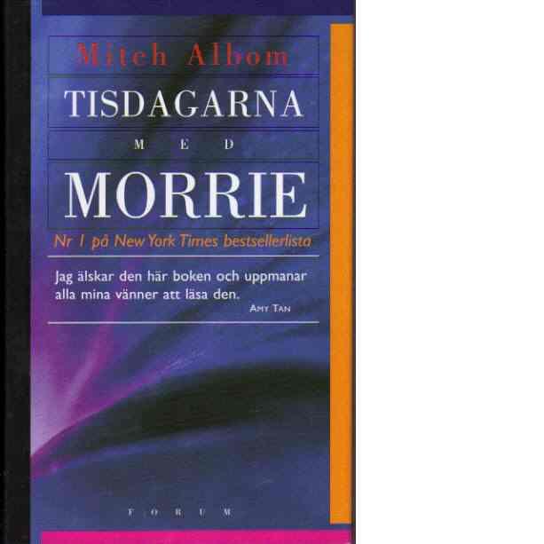 Tisdagarna med Morrie - Albom, Mitch