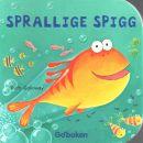 Sprallige Spigg - Galloway, Ruth