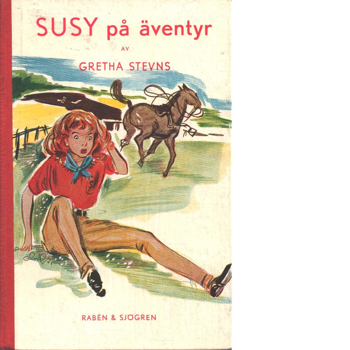 Susy på äventyr - Stevns, Gretha,