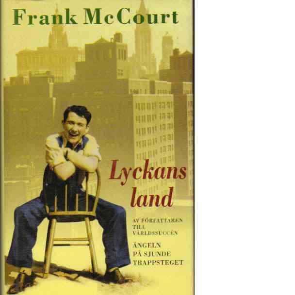 Lyckans land - McCourt, Frank