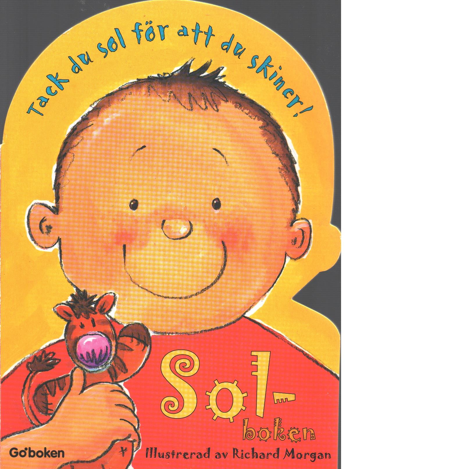 Sol-boken : tack du sol för att du skiner - Greig, Elna