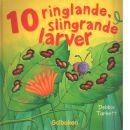 10 ringlande, slingrande larver - Crabtree, Sally