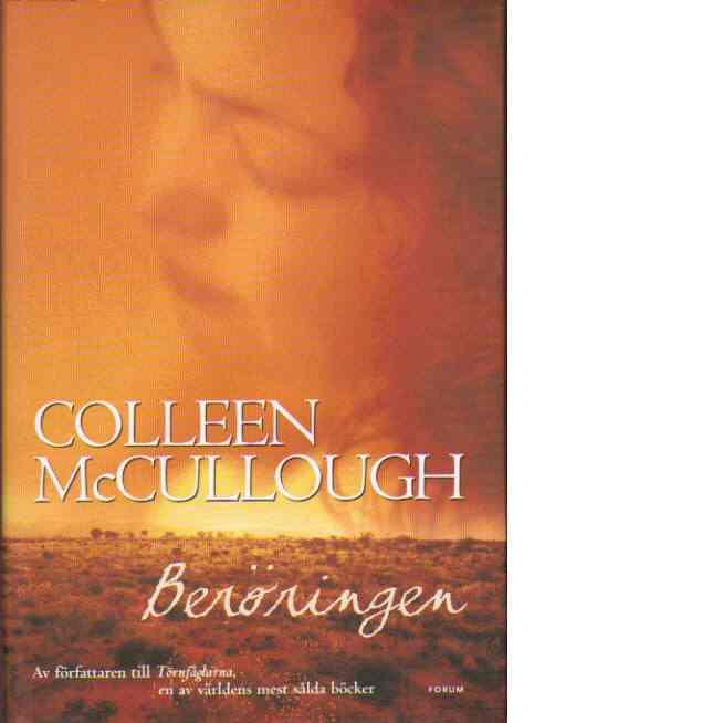 Beröringen - McCullough, Colleen