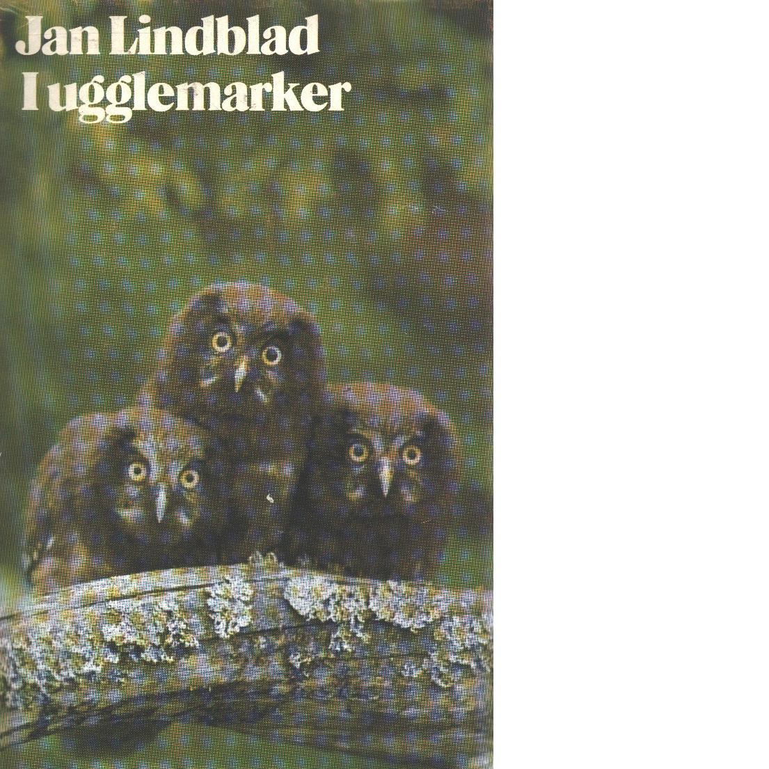 I ugglemarker - Lindblad, Jan