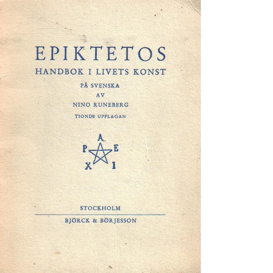 Epiktetos handbok i livets konst - Epiktetos,