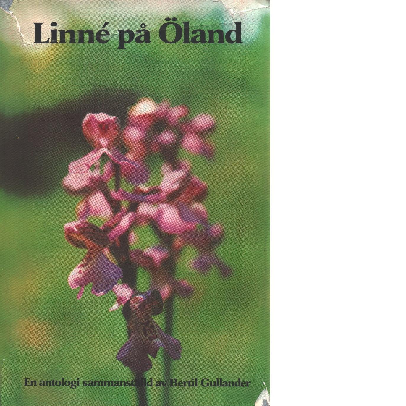 Linné på Öland - Linné, Carl Von