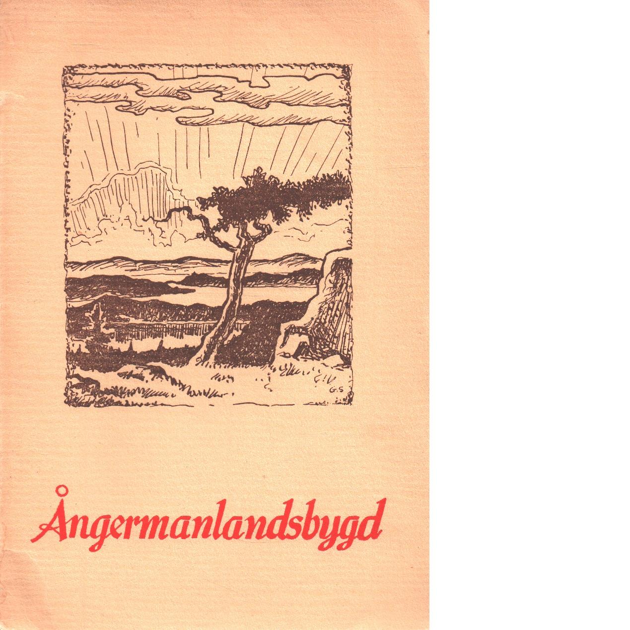 Ångermanlandsbygd : Hampnäs folkhögskola 1910-1950 : jubileumsskrift - Lagerström, Herbert