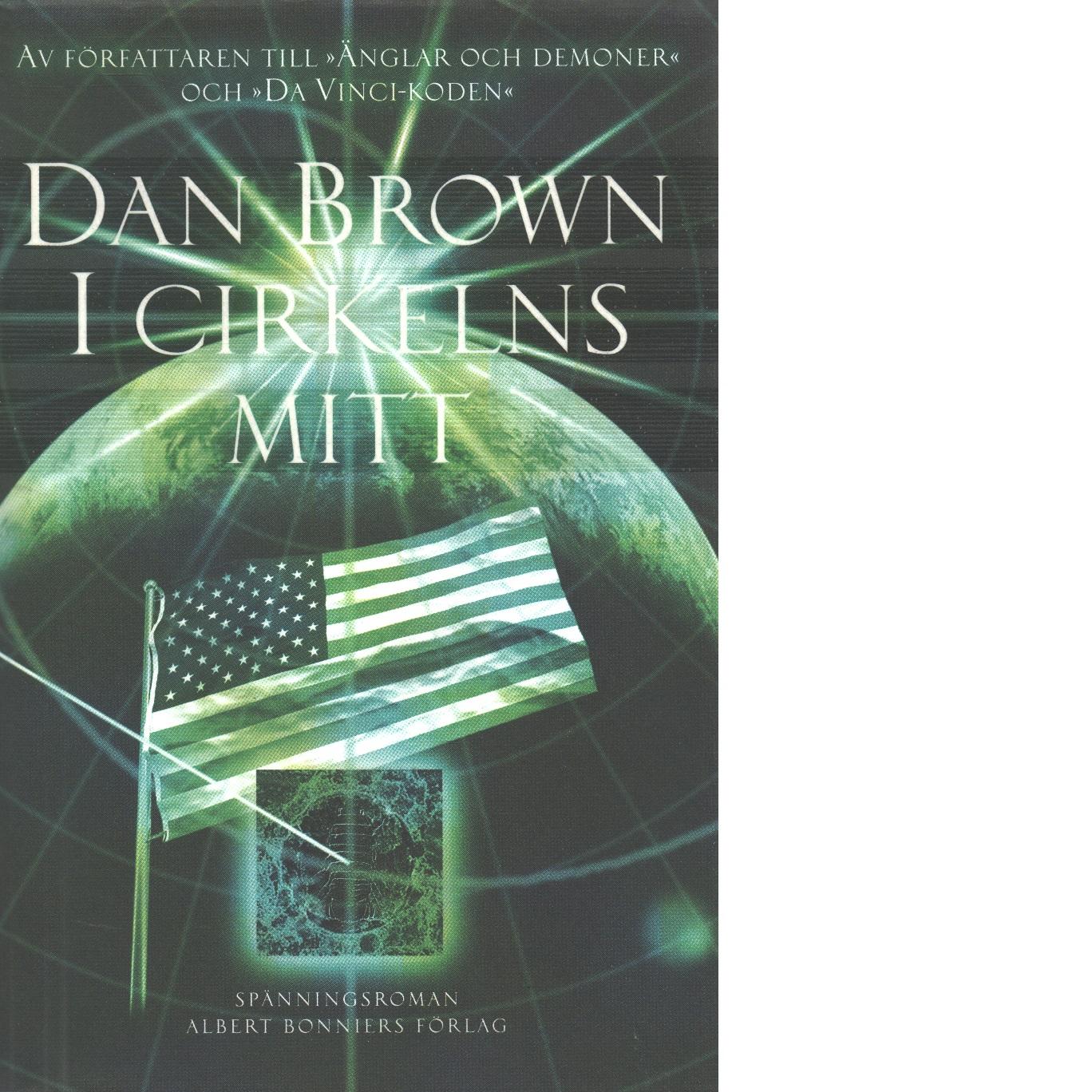 I cirkelns mitt - Brown, Dan