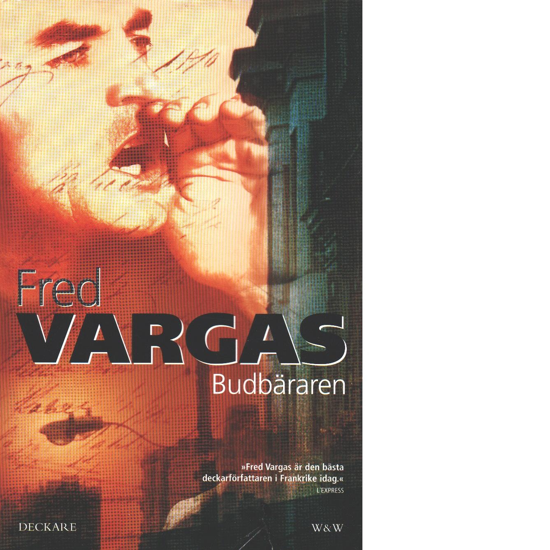 Budbäraren - Vargas, Fred