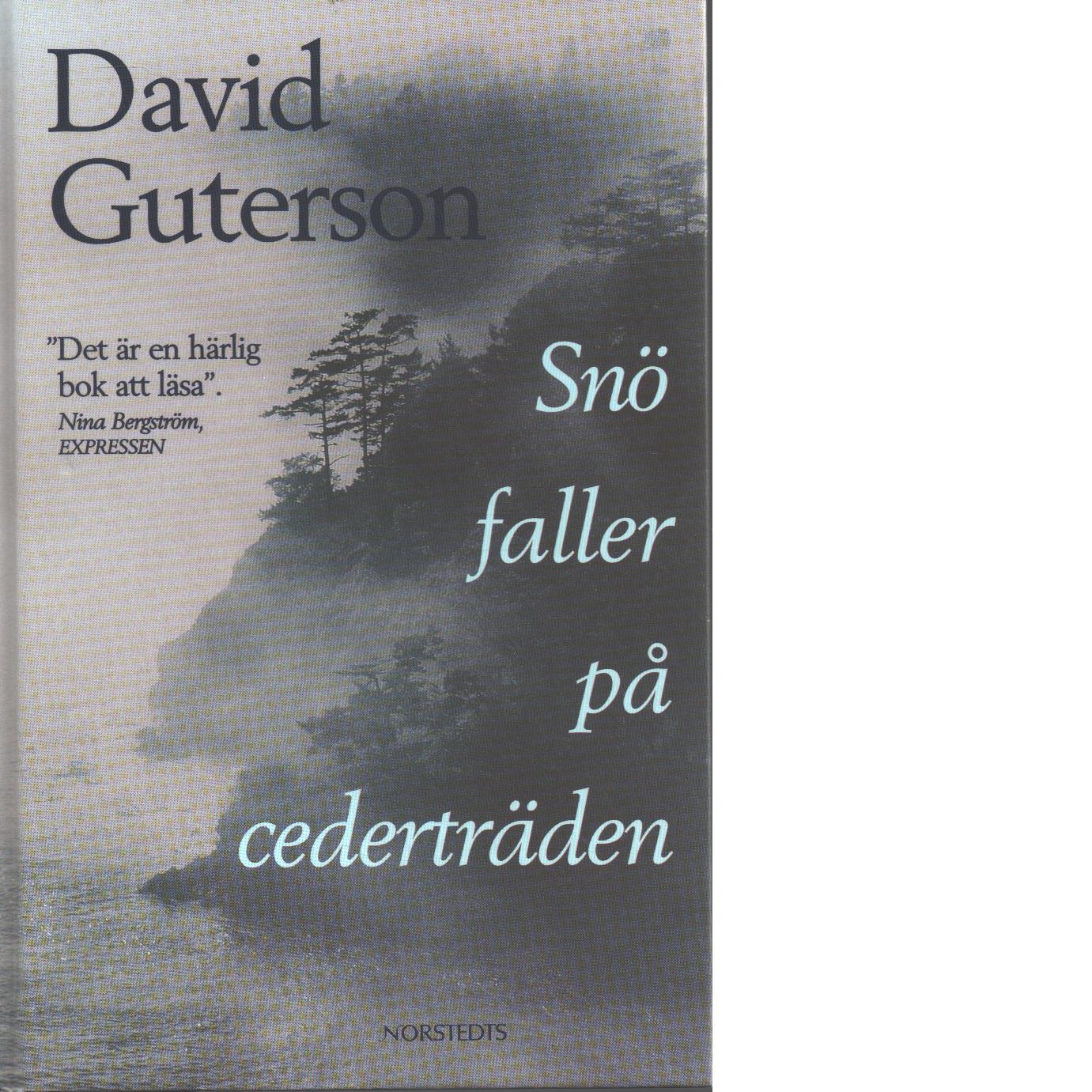 Snö faller på cederträden - Guterson, David