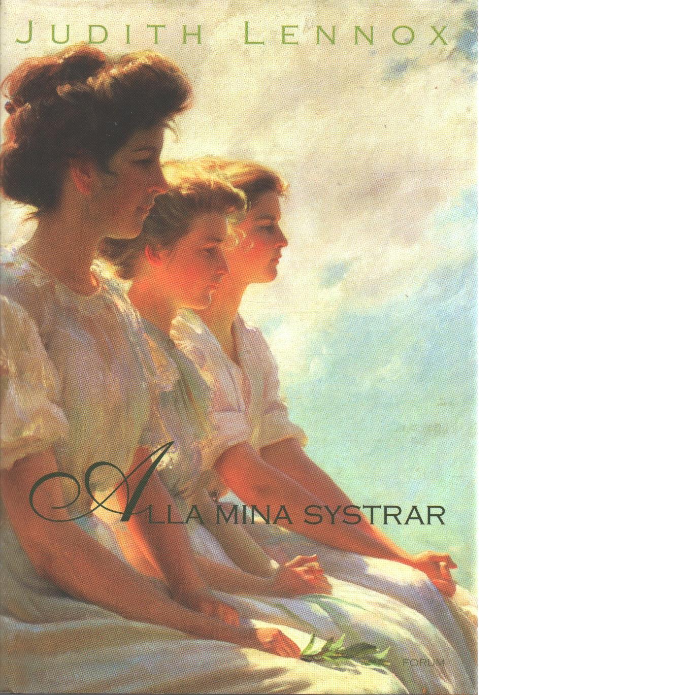 Alla mina systrar - Lennox, Judith