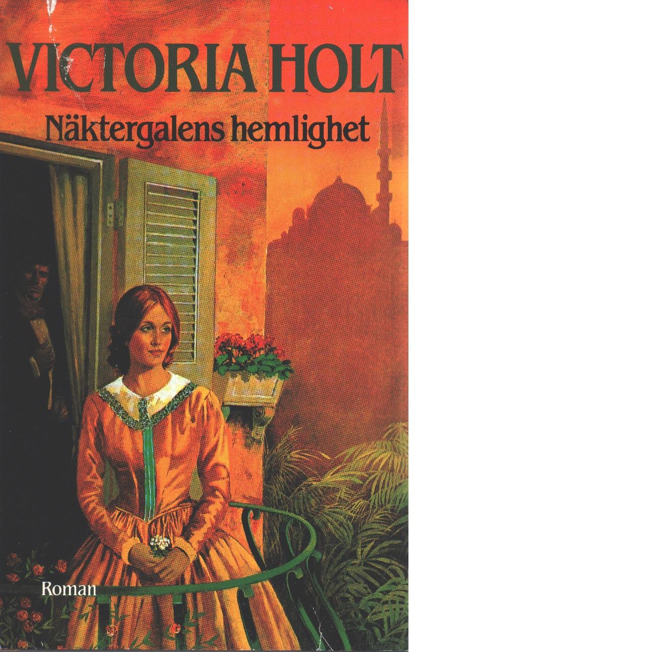 Näktergalens hemlighet - Holt, Victoria