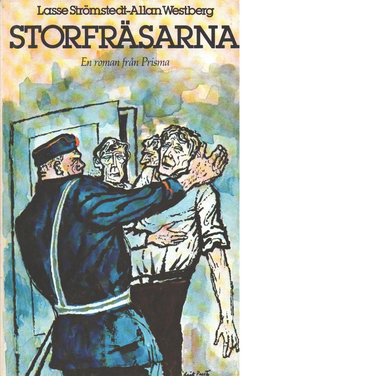 Storfräsarna - Strömstedt, Lasse och Westberg, Allan