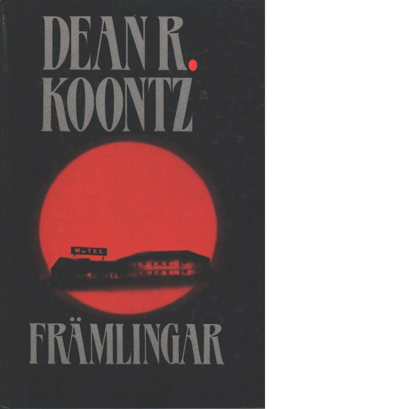 Främlingar - Koontz, Dean R.
