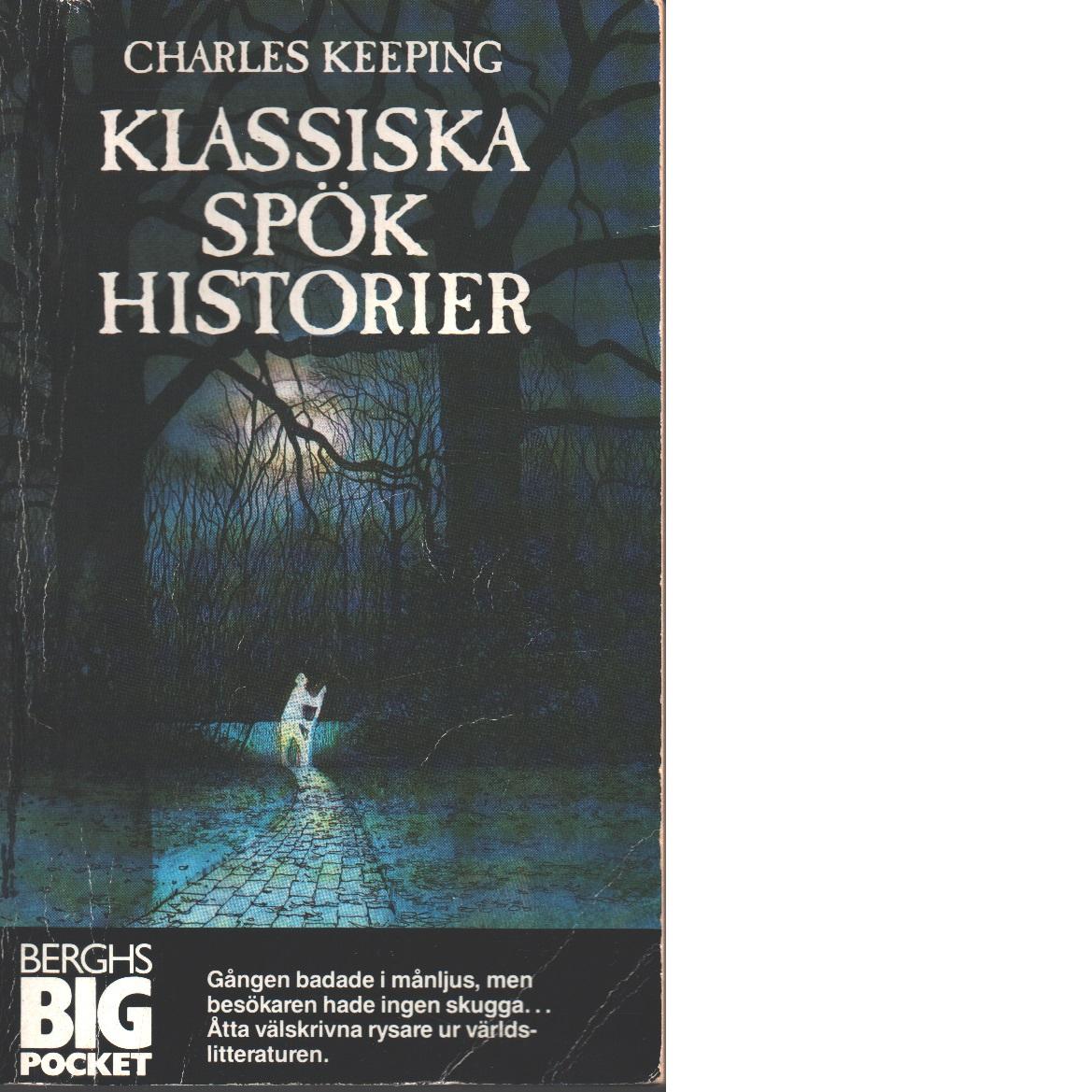 Klassiska spökhistorier - Keeping, Charles