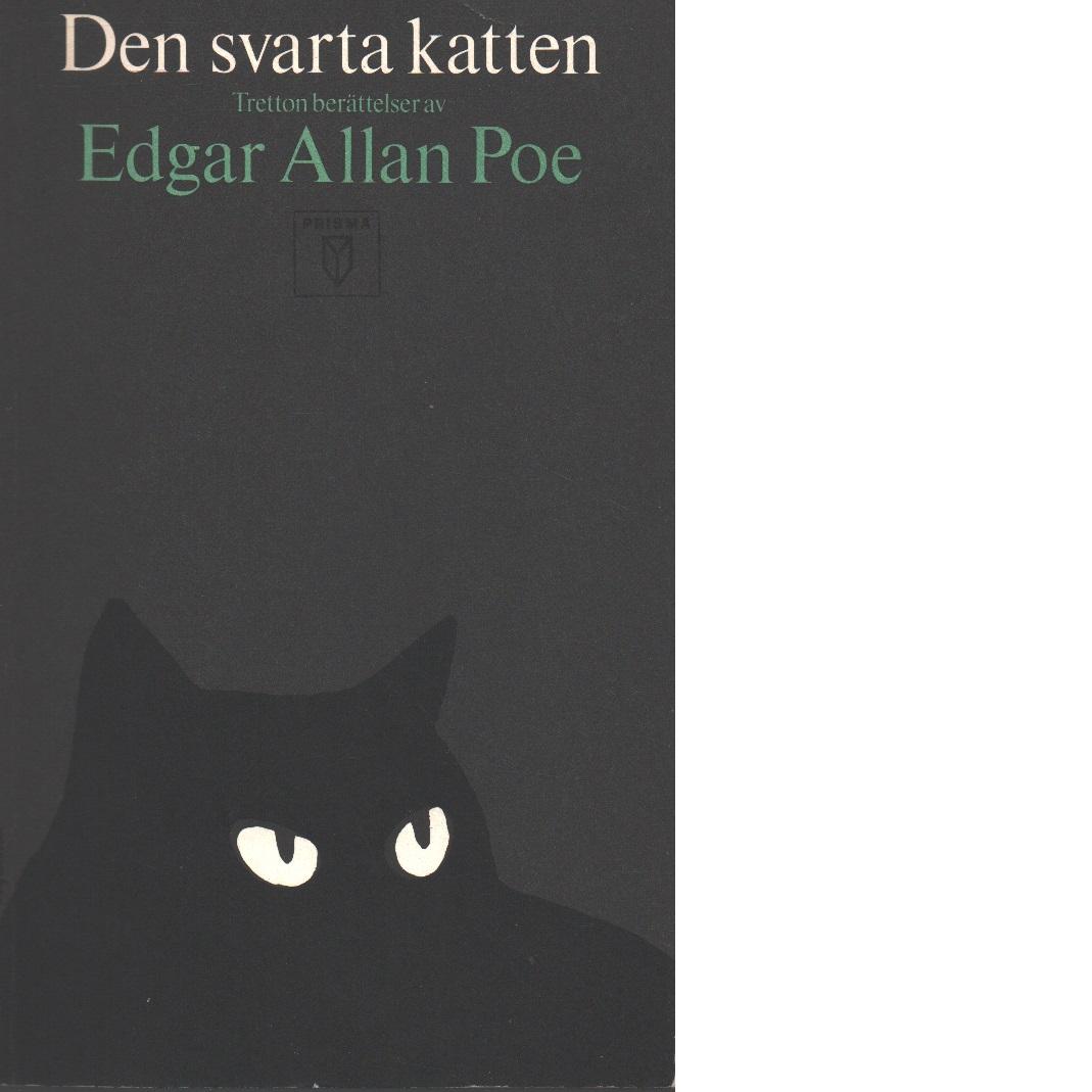 Den svarta katten : tretton berättelser - Poe, Edgar Allan