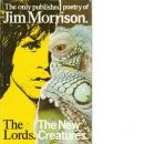 The Lords and New Creatures - Morrison, Jim