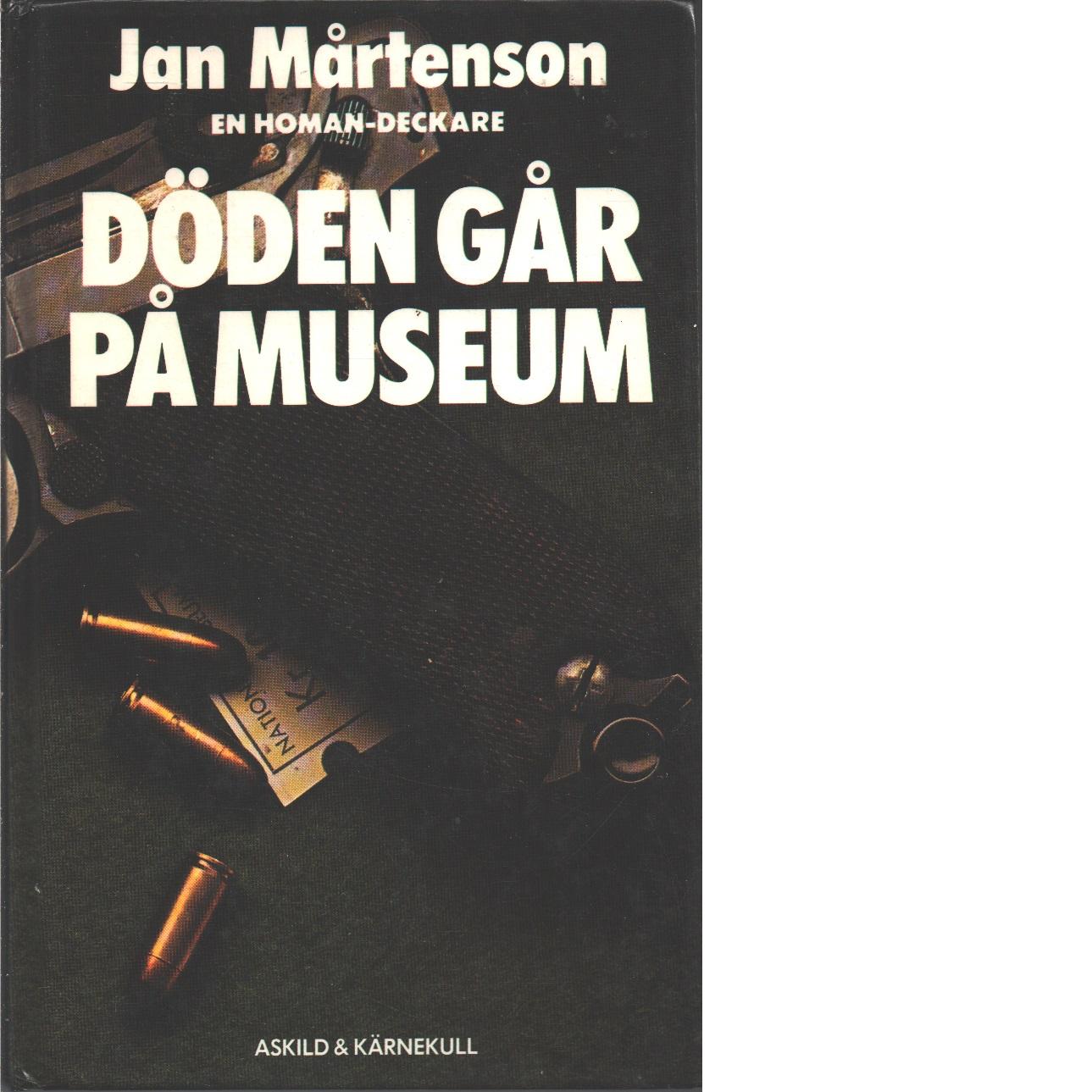 Döden går på museum - Mårtenson, Jan