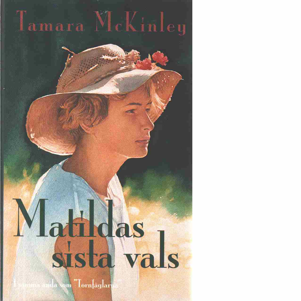 Matildas sista vals - Mckinley, Tamara
