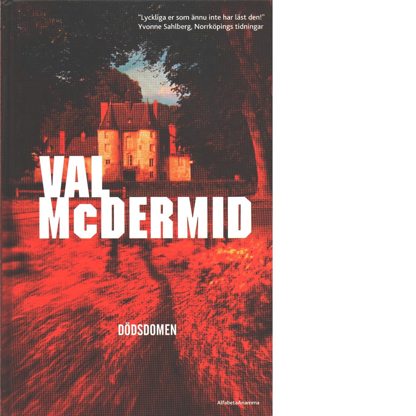 Dödsdomen - McDermid, Val,