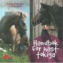 Handbok för hästtokiga - Häkkinen, Eerika och Jäntti, Tiina