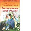 Flickan som inte kunde säga nej   Legenden om Ljusets rike ; 3 - Sandemo, Margit