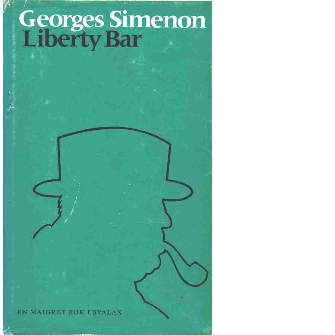 Liberty Bar - Simenon, Georges